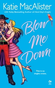 Blow Me Down ebook by Katie Macalister