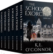 The School of Exorcists (YA paranormal adventure and romance complete box set) Ebook di K.E. O'Connor