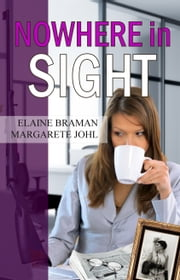 Nowhere in Sight ebook by Elaine Braman,Margarete Johl