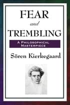 Fear and Trembling ebook by Soren Kierkegaard