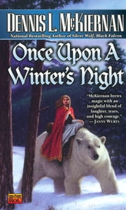 Once Upon a Winter's Night ebook by Dennis L. McKiernan
