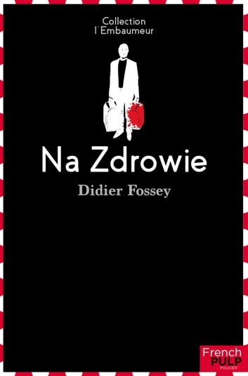 Na Zdrowie ebook by Didier Fossey,Laurent Guillaume