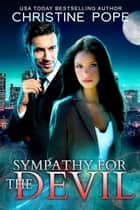Sympathy for the Devil ebook by Christine Pope