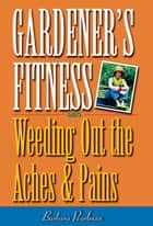 Gardener's Fitness ebook by Barbara Pearlman