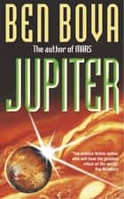 Jupiter ebook by Ben Bova