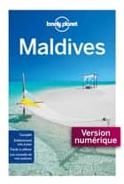 Maldives - 4ed ebook by LONELY PLANET