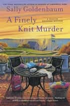 A Finely Knit Murder ebook by Sally Goldenbaum