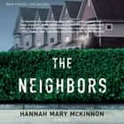 The Neighbors audiobook by Hannah Mary McKinnon
