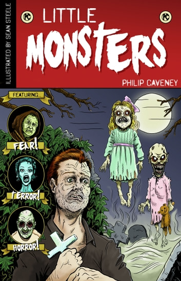 Little Monsters ebook by Philip Caveney