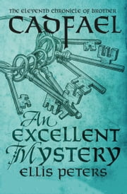 An Excellent Mystery ebook by Kobo.Web.Store.Products.Fields.ContributorFieldViewModel
