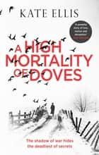 A High Mortality of Doves ebook by Kate Ellis