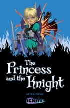 The Princess and the Knight ebook by Helen Orme, Pete Richardson