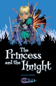 The Princess and the Knight ebook by Helen Orme,Pete Richardson