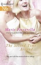 The Second Time Around (Mills & Boon Silhouette) ebook by Marie Ferrarella