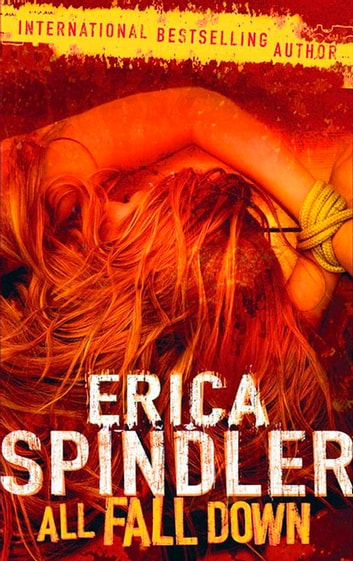 All Fall Down ebook by Erica Spindler