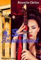 Li Shuang - Amazonenwut - Mystery Thriller aus Athen eBook by Rosario Chriss