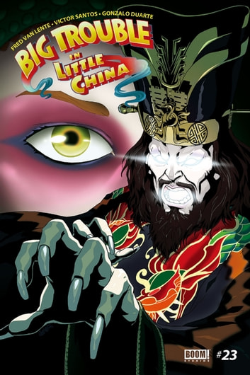 Big Trouble in Little China #23 ebook by Fred Van Lente,Victor Santos