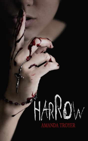 Harrow ebook by Amanda Troyer