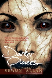 Darker Places ebook by Shaun Allan