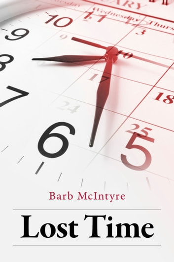 Lost Time ebook by Barb McIntyre