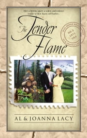 The Tender Flame ebook by Al Lacy,Joanna Lacy
