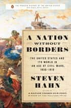 A Nation Without Borders ebook by Steven Hahn,Eric Foner