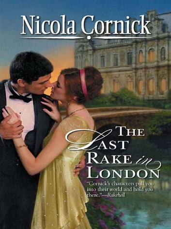 The Last Rake in London ebook by Nicola Cornick