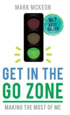 Get In the Go Zone ebook by Mark McKeon