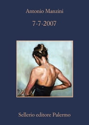 7-7-2007 ebook by Antonio Manzini