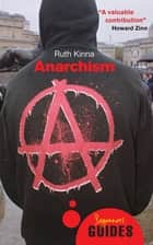 Anarchism - A Beginner's Guide ebook by Ruth Kinna