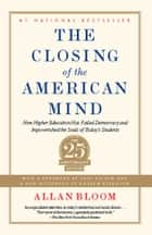 Closing of the American Mind ebook by Allan Bloom