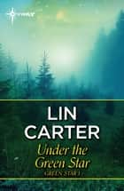 Under the Green Star ebook by