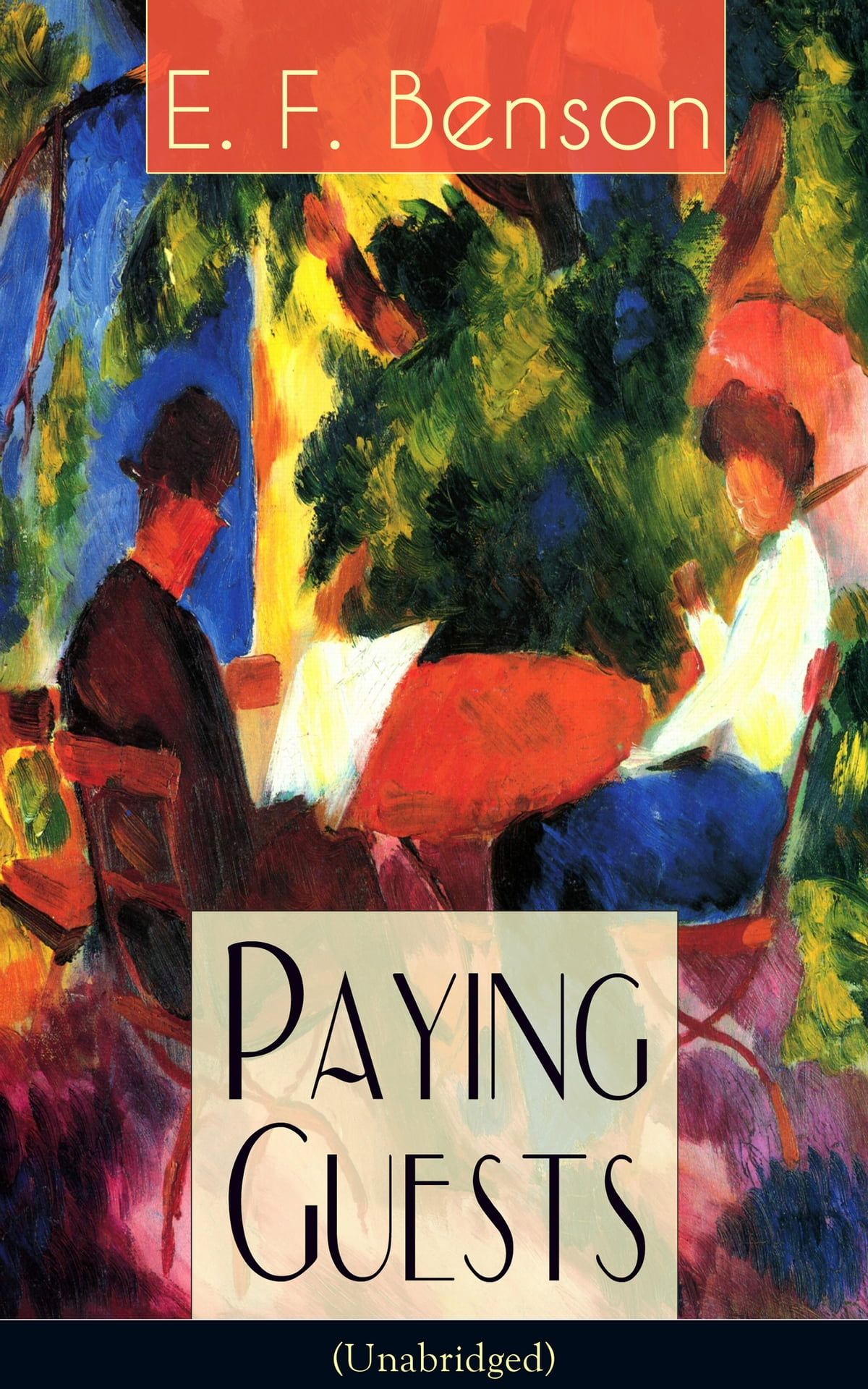 Paying Guests (Unabridged): Satirical Novel from the author of Queen Lucia,  Miss Mapp, Lucia in London, Mapp and Lucia, David Blaize, Dodo, Spook