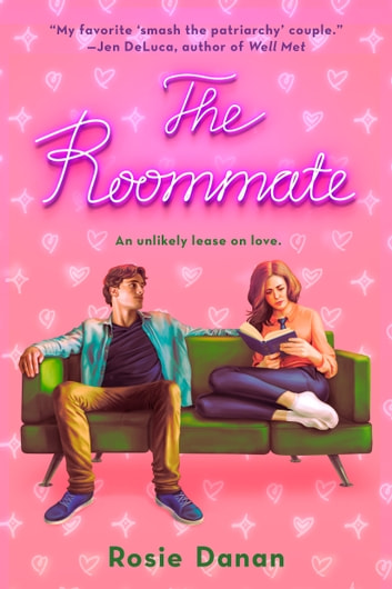 The Roommate ebook by Rosie Danan