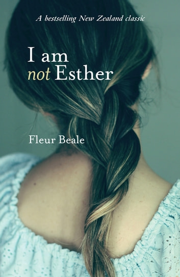 I Am Not Esther ebook by Fleur Beale