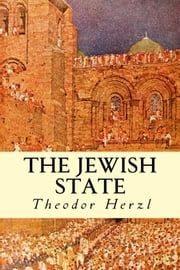 The Jewish State ebook by Theodor Herzl