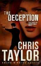 The Deception ebook by Chris Taylor