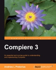 Compiere 3 ebook by Andries L Pretorius