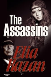 The Assassins ebook by Elia Kazan