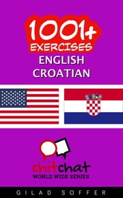 1001+ Exercises English - Croatian ebook by Kobo.Web.Store.Products.Fields.ContributorFieldViewModel