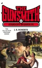 The Gunsmith 382 - Standoff in Santa Fe ebook by J. R. Roberts