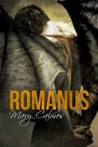 Romanus (Italiano) ebook by Mary Calmes, Emanuela Cardarelli