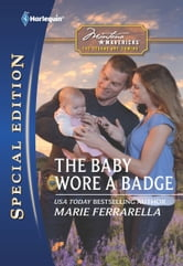 The Baby Wore a Badge ebook by Marie Ferrarella