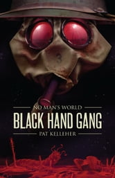 Black Hand Gang ebook by Pat Kelleher