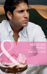 Her Desert Prince (Mills & Boon Cherish) ebook by Rebecca Winters