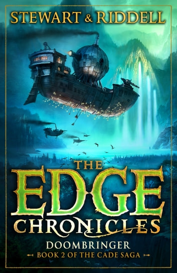 The Edge Chronicles 12: Doombringer - Second Book of Cade ebook by Chris Riddell,Paul Stewart