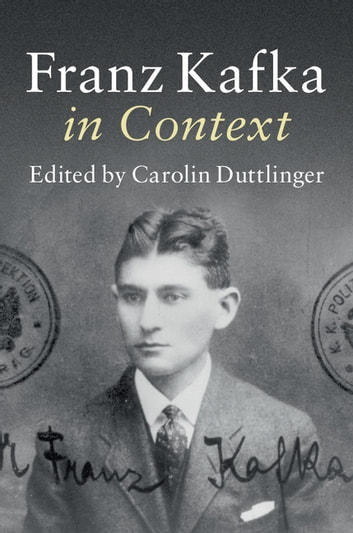 Franz Kafka In Context Ebook By