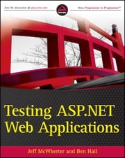 Testing ASP.NET Web Applications ebook by Jeff McWherter,Ben Hall