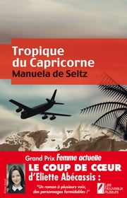 Tropique du Capricorne ebook by Manuela de Seltz