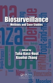 Biosurveillance: Methods and Case Studies ebook by Kass-Hout, Taha